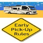 My RV Rental pick up says pick up is at 3 PM, can I pick up early.