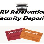 Should I use a debit or credit card for paying the rental RV's security deposit?