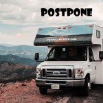 Can I postpone my RV rental reservation to a future date?