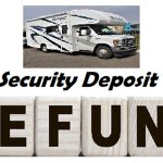 How many days after the rental RV trip will I get my security deposit back.