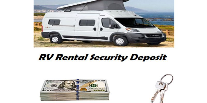 What happens to my rental RV's security deposit if I cancel my trip?