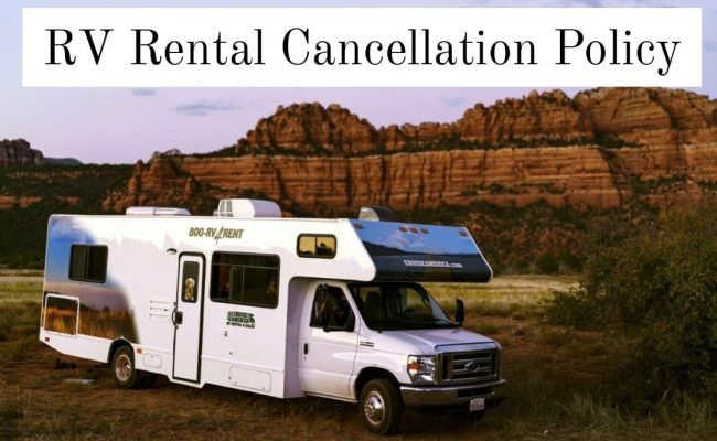 RV Rental Cancellation Policy | What you need to know before you book your rental RV?