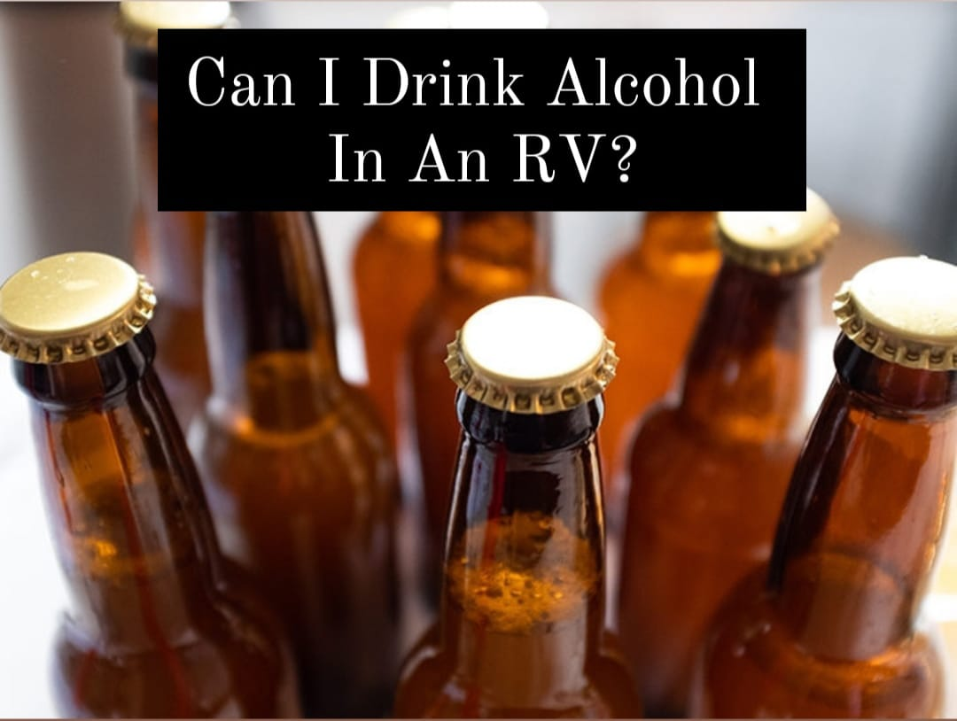 alcohol in an rv