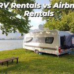 RV Rentals Vs Airbnb Rentals – Top 10 differences